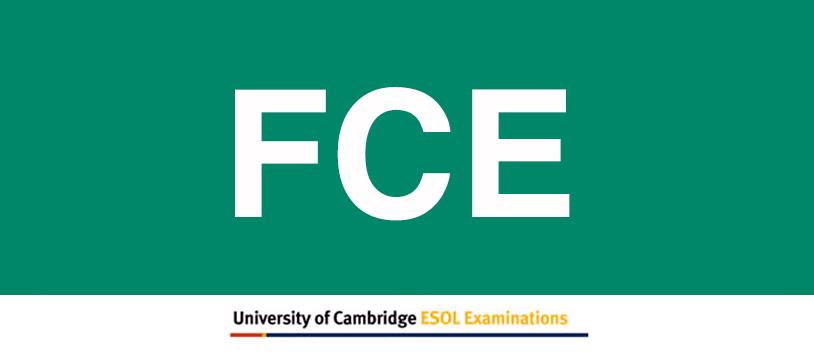 First Certificate FCE